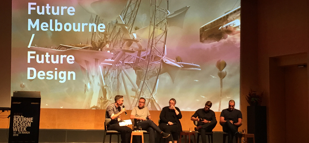 Future Melbourne discussion panel NGV Melbourne Design Week 2019